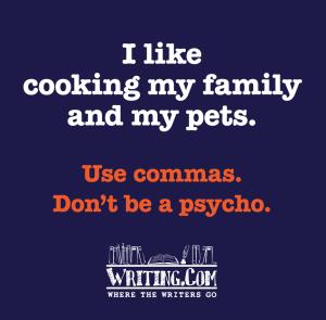 Use commas!